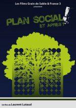 Plan social ! Et après ?