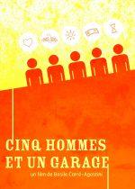 Cinq hommes et un garage