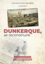 Dunkerque, se reconstruire